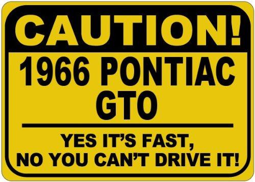 1966-66-pontiac-gto-caution-its-fast-aluminum-caution-sign-10-x-14-inches