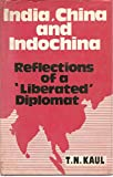 img - for India, China, and Indochina, Reflections of a Liberated Diplomat book / textbook / text book