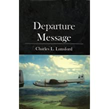 Departure Message: Chronicles of an Airborne Radio Operator