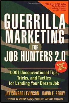 guerrilla marketing for job hunters 2 0 1 001 unconventional