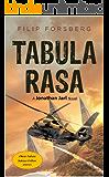 Tabula Rasa: A first contact near future science fiction thriller (Jonathan Jarl Series Book 1)