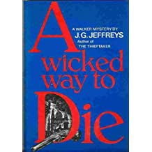 A wicked way to die