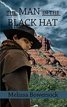 The Man in the Black Hat by [Bowersock, Melissa]