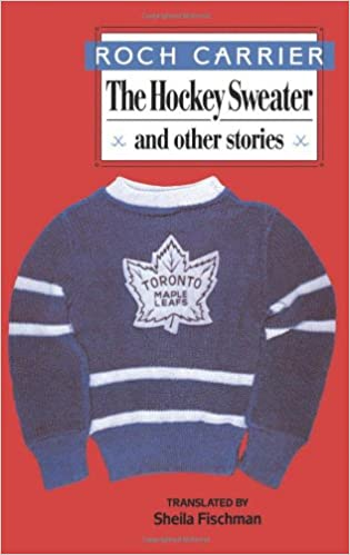 Amazon.com: The Hockey Sweater and Other Stories (9780887840784 ...