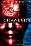 Crawlers, John Shirley, 0345446526