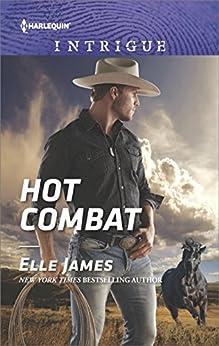 Hot Combat (Ballistic Cowboys) by [James, Elle]