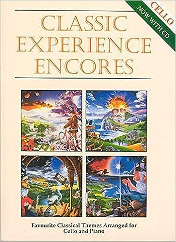 Classic Experience Encores - Cello & Piano with CD: Amazon co uk