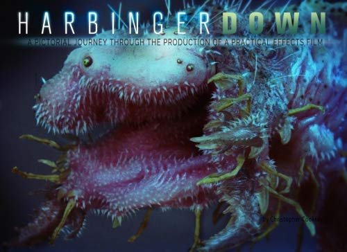 Harbinger Down: A pictorial journey through the production of a practical effects film.