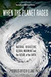 When the Planet Rages, Charles Officer and Jake Page, 019537701X