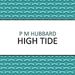 High Tide | P.M. Hubbard