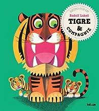 Tigre & compagnie par Joséphine Manoury