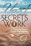 Yes! the Secrets Work, Anolia O. Facun, 1600376274