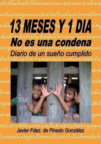 13 MESES Y 1 DIA no es una condena (Spanish Edition) ebook