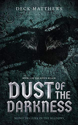 Dust of the Darkness by Deck Matthews