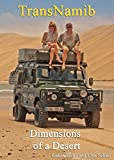 TransNamib: Dimensions of a Desert