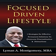 Focused-Driven Lifestyle Audiobook by Lyman Montgomery Narrated by Lyman A. Montgomery