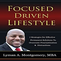 Focused-Driven Lifestyle