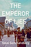 The Emperor of Lies, Steve Sem-Sandberg, 0374139644
