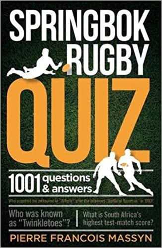 Springbok Rugby Quiz: 1001 Questions and Answers