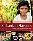 Sri Lankan Flavours: A Journey Through The Island s Food And Culture