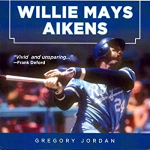 Willie Mays Aikens Audiobook