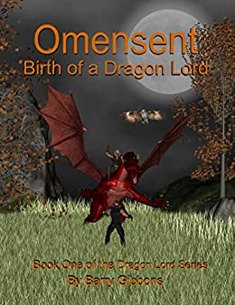 Omensent: Wrath of a Dragon God (The Dragon Lord series Book 3)