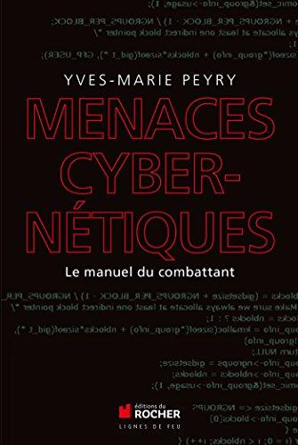 menaces-cybernetiques-le-manuel-du-combattant-french-edition
