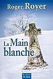 """Afficher """"La main blanche"""""""