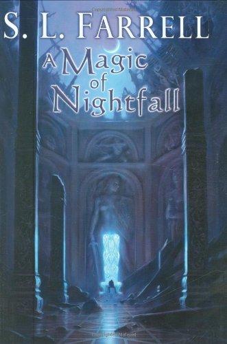 A Magic of Nightfall: A Novel of the Nessantico Cycle