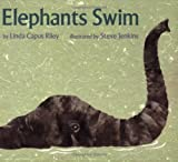 img - for Elephants Swim (Sandpiper Books) book / textbook / text book