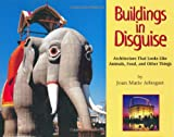 Buildings in Disguise, Joan Marie Arbogast, 159078099X