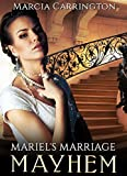 Mariel's Marriage Mayhem