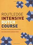 Routledge Intensive Dutch Course, Dennis Strik and Gerdi Quist, 0415261910