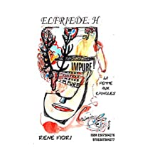 Elfriede H La Femme aux épingles (French Edition)