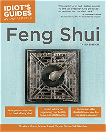 The Complete Idiots Guide To Feng Shui 3rd Edition Kindle