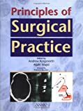 Principles of Surgical Practice, , 1841100196