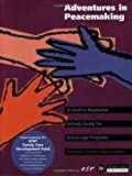 img - for Adventures in Peacemaking: A Conflict Resolution Guide for School-Age Programs by William J. Kreidler Lisa Furlong (1995-04-15) Paperback book / textbook / text book