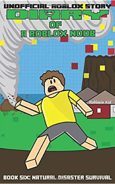 Diary Of A Roblox Noob Natural Disaster Survival Kid Robloxia