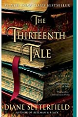 The Thirteenth Tale: A Novel by Setterfield, Diane (October 9, 2007) Paperback Paperback
