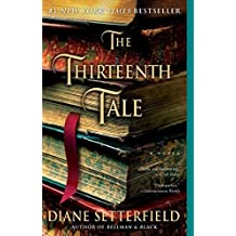 The Thirteenth Tale: A Novel by Setterfield, Diane (October 9, 2007) Paperback
