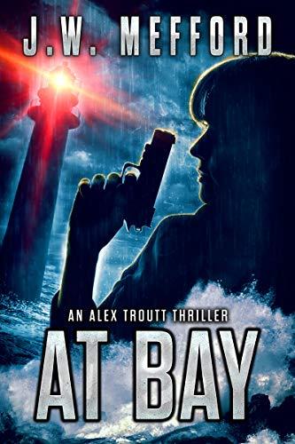 Home Trout Hooked - AT Bay (An Alex Troutt Thriller, Book 1) (Redemption Thriller Series)