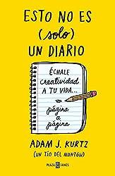 Esto no es (solo) un diario / This is not (just) a journal (Spanish Edition)
