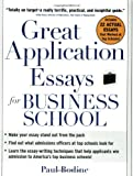 Great Application Essays for Business School (Great Application for Business School)