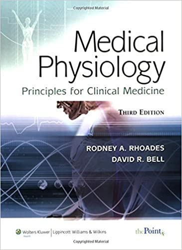 medical physiology principles for clinical medicine medical