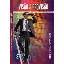 Visão e Provisão