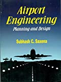 Airport Engineering: Planning and Design: 0