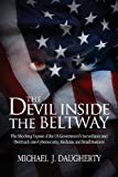 The Devil Inside the Beltway, Michael J. Daugherty, 0985742224