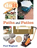 Paths and Patios, Paul Wagland, 1861086261