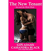 THE NEW TENANT: Sex and the Work Week (Multicultural BWWM Short Erotic BBW Romance)