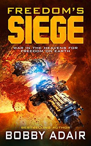 Freedom's Siege (Freedom's Fire Book 0)